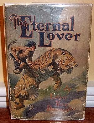 The Eternal Lover: Burroughs, Edgar Rice