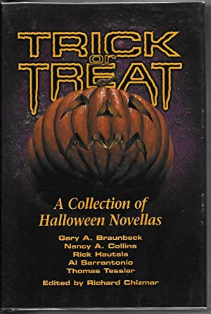 Trick or Treat: A Collection of Halloween Novellas: Chizmar, Richard, Ed.