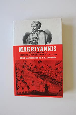 Makriyannis - The Memoirs of General Makriyannis 1797 -1864: Lidderdale, H.A.