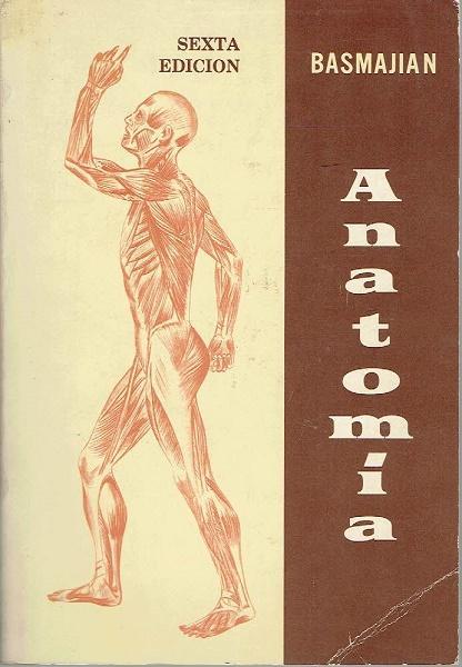 Anatomía de Basmajian, John V.: Interamericana, Mexico DF Tapa ...