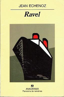 Ravel - Echenoz, Jean