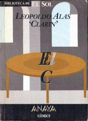 """El caballero de la mesa redonda: Alas """"Clarín"""", Leopoldo"""