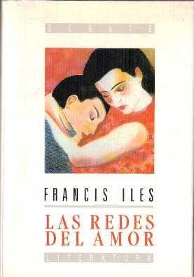 Las redes del amor: Iles, Francis