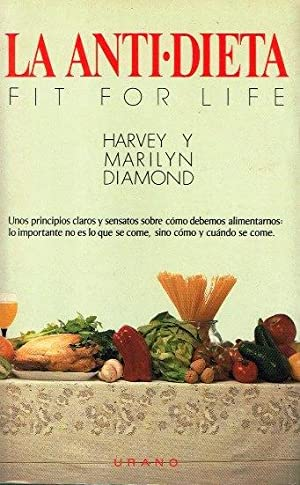 La antidieta: Diamond, Harvey y