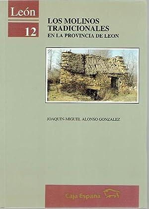 Los molinos tradicionalesen la privincia de León: Alonso Gonzalez, Joaquín