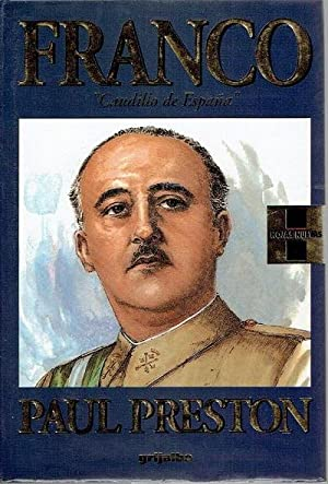 "Franco, ""caudillo de España"": Preston, Paul"