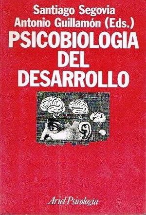 Psicobiología del desarrollo: Segocia, Santiago; Guillamón,