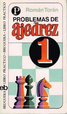 Problemas de ajedrez 1: Torán, Román