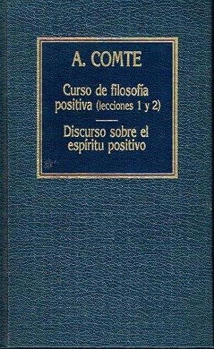 Curso de filosofía positiva (lecciones 1 y: Augusto Comte
