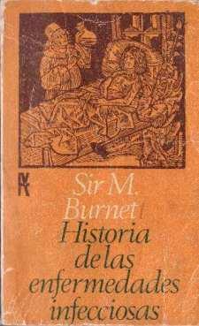 Historia de las enfermedades infecciosas: Burnet, Sir M.