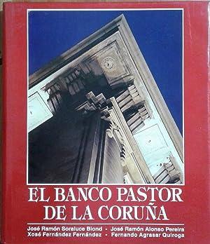 El banco Pastor de La Coruña: Soraluce Blond, José