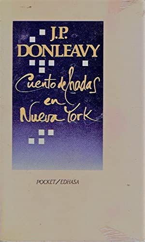 Cuento de hadas en Nueva York: Donleavy, J.P.
