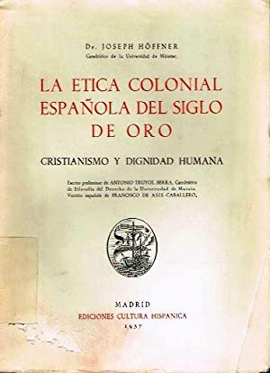 """Resultado de imagen de """"La ética colonial española del siglo de oro"""""""