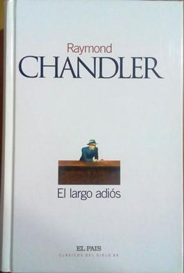 El largo adiós: Chandler, Raymond