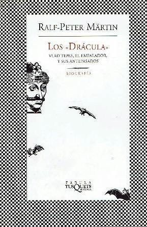 """Los """"Drácula"""". Vlad Tepes el empalador y: Martin, Ralf-Peter"""