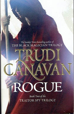 The rogue. Book two of the traitor spy trilogy
