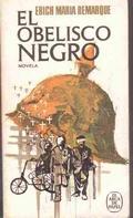El Obelisco Negro: Remarque, Erich Maria
