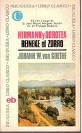 Hermann y Dorotea. Reineke el zorro: Goethe, Johan Wolfang von