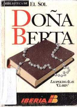 """Doña Berta: Alas """"Clarín"""", Leopoldo"""
