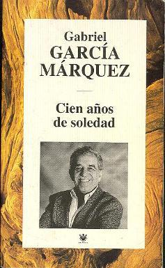 Cien años de soledad: García Márquez, Gabriel