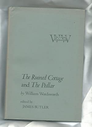The Ruined Cottage and The Pedlar (ed.: Wordsworth, William