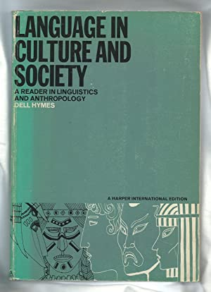 Language in Culture and Society: A Reader: Hymes, Dell (ed.)