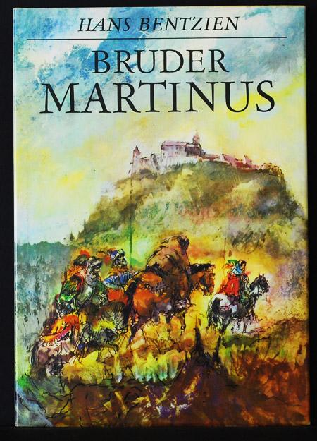 Bruder Martinus; Doktor Martin Luthers Leben und: Hans Bentzien