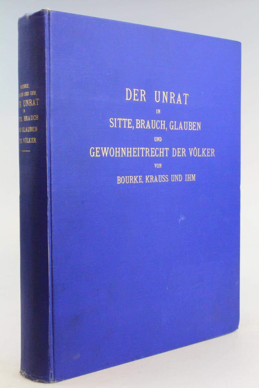 Der Unrat in Sitte, Brauch, Glauben und: J. G. Bourke