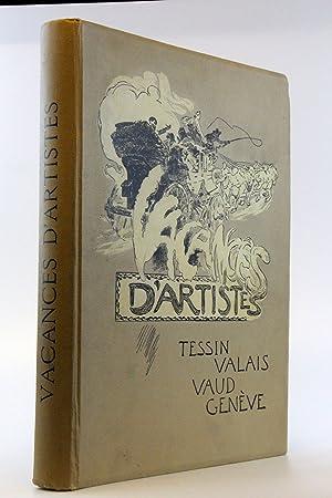 Vacances d Artistes Illustrations ne A. Bastard,: Daniel Baud-Bovy