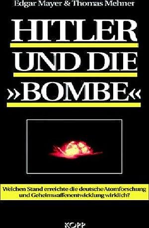 Hitler und die Bombe: Edgar Mayer