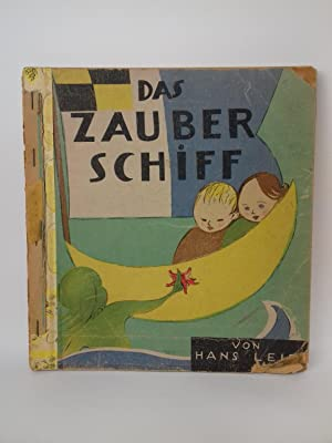 Das Zauberschiff. The Magic Ship Ein Bilderbuch nicht nur für Kinder. A Picture Book not only for...