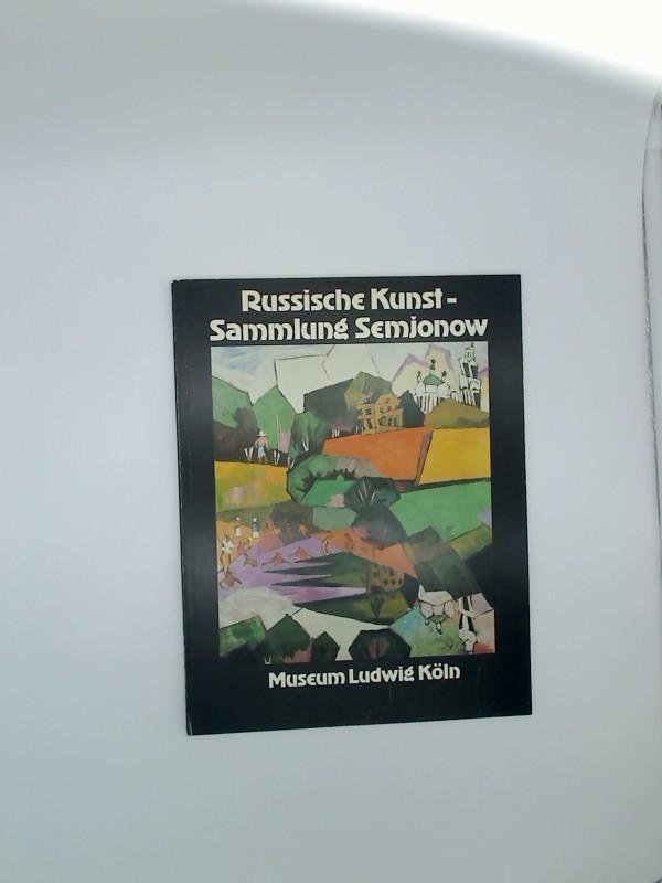 Russische Kunst des 20. Jahrhunderts Sammlung Semjonow: Weiss, Evelyn: