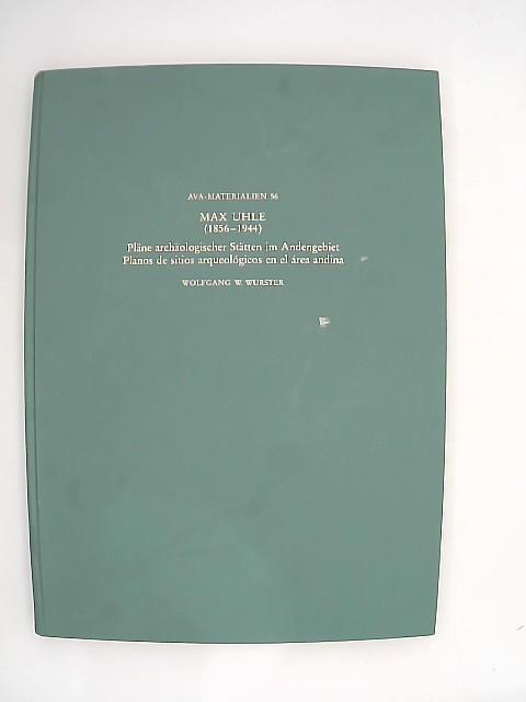 Max Uhle (1856 - 1944), Pläne archäologischer: Uhle, Max (Illustrator),