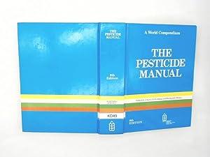The Pesticide Manual: A World Compendium: Hance, Raymond J.