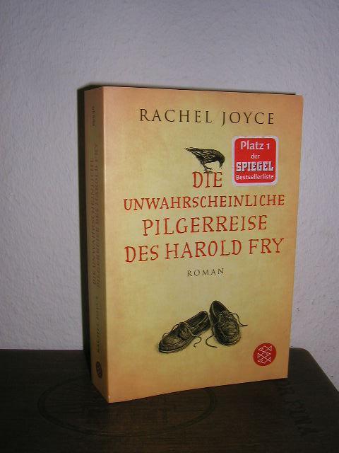 Die unwahrscheinliche Pilgerreise des Harold Fry,: Joyce, Rachel,