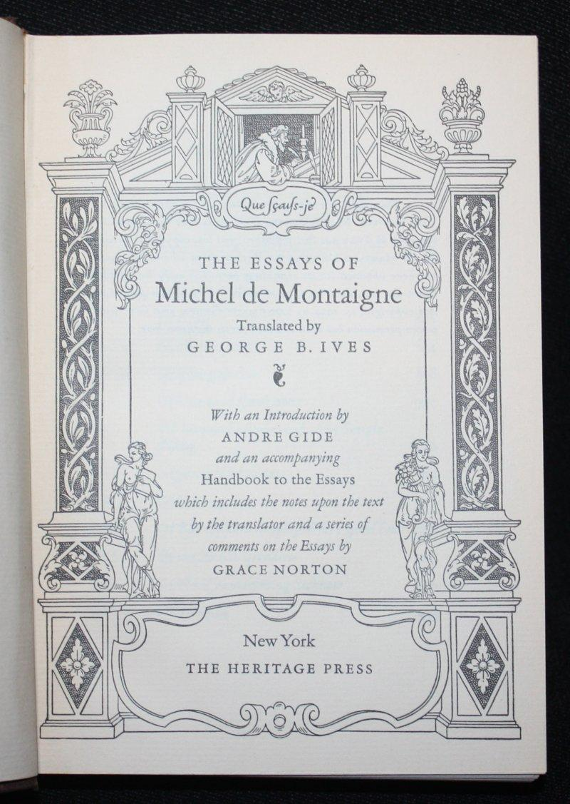 essays by montaigne the essays of montaigne michel de montaigne abebooks