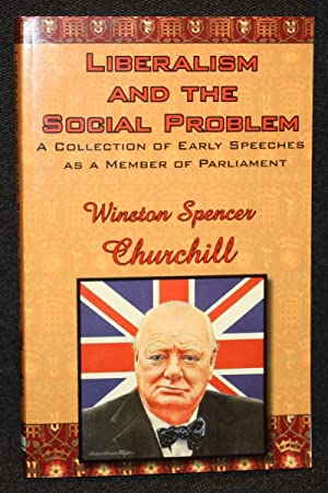 Liberalism and the Social Problem: Winston S. Churchill