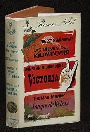Victoria; Las Nieves del Kilimanjaro; Sangre de: Winston S. Churchill,