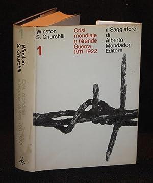 """Crisi Mondiale e Grande Guerra 1911-1922 [Italian Edition of """"The World Crisis""""]: Winston..."""