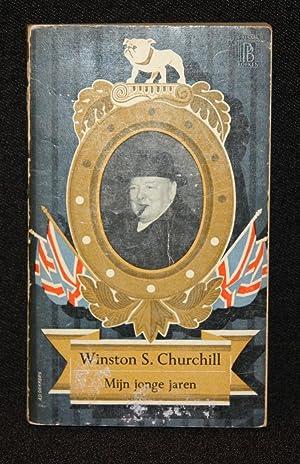 """Mijn Jonge Jaren [""""Dutch edition of """"My: Winston S. Churchill"""