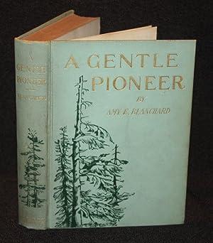 A Gentle Pioneer: Amy E. Blanchard