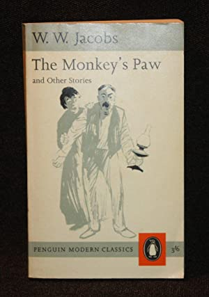 The Monkey's Paw and Other Stories: W. W. Jacobs