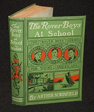 The Rover Boys at School: Arthur M. Winfield
