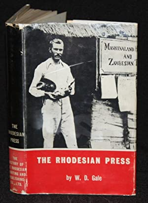 The Rhodesian Press: W. D. Gale
