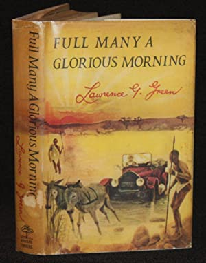 Full Many a Glorious Morning: Lawrence G. Green