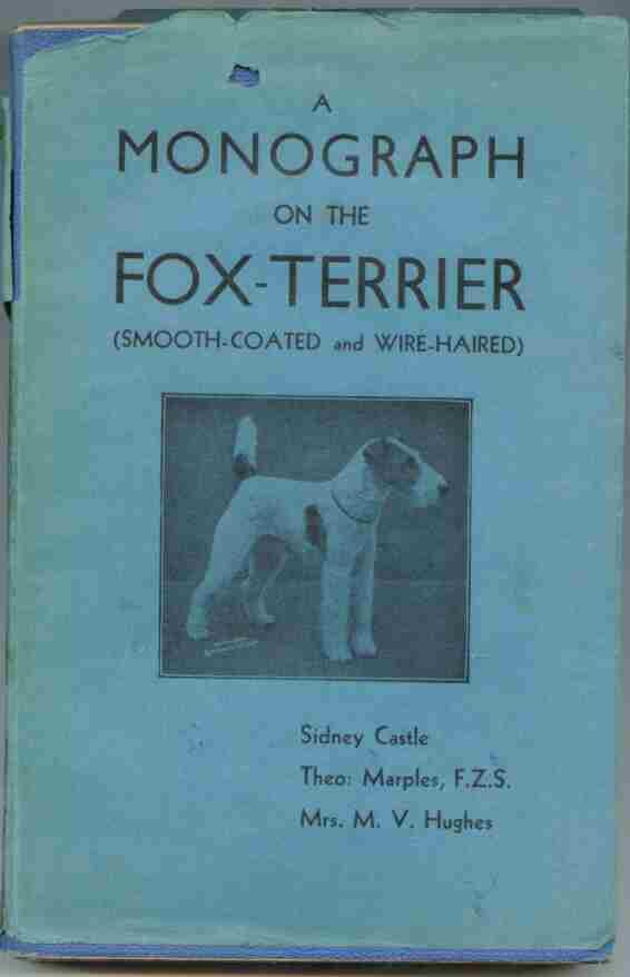 The Wire Haired Fox Terrier - AbeBooks