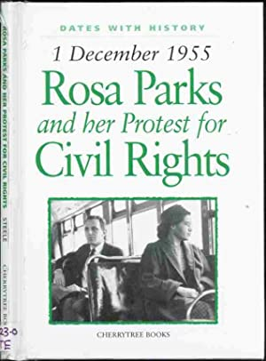 ROSA PARKS, and Her Protest for Civil: Phillip Steele