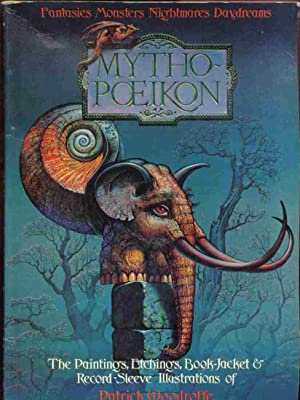 MYTHOPOEIKON, the Paintings, Etchings, Book-Jacket and Record: Patrick Woodroffe