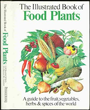 THE ILLUSTRATED BOOK OF FOOD PLANTS: Harrison S.G., Masefield,
