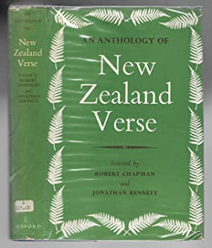 AN ANTHOLOGY OF NEW ZEALAND VERSE: Chapman, Robert +